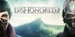 لعبة Dishonored 2