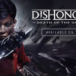 لعبة Dishonored: Death of the Outsider